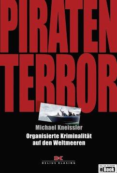 Piraten-Terror (eBook, PDF) - Kneissler, Michael