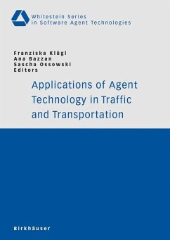Applications of Agent Technology in Traffic and Transportation (eBook, PDF)