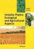 Invasive Plants: Ecological and Agricultural Aspects (eBook, PDF)
