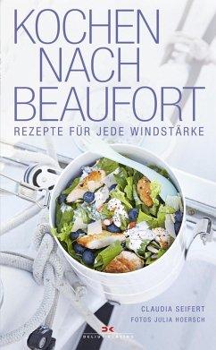 Kochen nach Beaufort (eBook, ePUB) - Seifert, Claudia