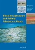 Biosaline Agriculture and Salinity Tolerance in Plants (eBook, PDF)