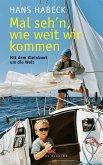 Mal seh'n wie weit wir kommen (eBook, PDF)