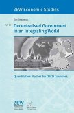 Decentralised Government in an Integrating World (eBook, PDF)
