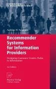 Recommender Systems for Information Providers (eBook, PDF) - Neumann, Andreas W.