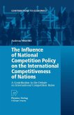 The Influence of National Competition Policy on the International Competitiveness of Nations (eBook, PDF)