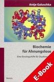 Biochemie für Ahnungslose (eBook, PDF)