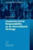 Corporate Social Responsibility as an International Strategy (eBook, PDF)