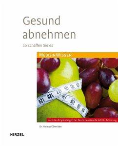 Gesund abnehmen (eBook, PDF) - Oberritter, Helmut