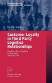 Customer Loyalty in Third Party Logistics Relationships (eBook, PDF)