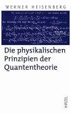 Die physikalischen Prinzipien der Quantentheorie (eBook, PDF)