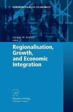 Regionalisation, Growth, and Economic Integration (eBook, PDF)