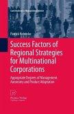 Success Factors of Regional Strategies for Multinational Corporations (eBook, PDF)