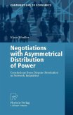 Negotiations with Asymmetrical Distribution of Power (eBook, PDF)