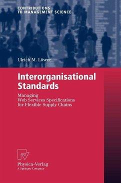 Interorganisational Standards (eBook, PDF) - Löwer, Ulrich M.