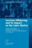 Services Offshoring and its Impact on the Labor Market (eBook, PDF)