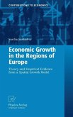 Economic Growth in the Regions of Europe (eBook, PDF)