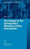 The Design of the Eurosystem's Monetary Policy Instruments (eBook, PDF)