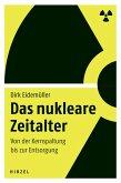 Das nukleare Zeitalter (eBook, PDF)