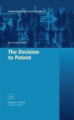 The Decision to Patent (eBook, PDF) - Zaby, Alexandra