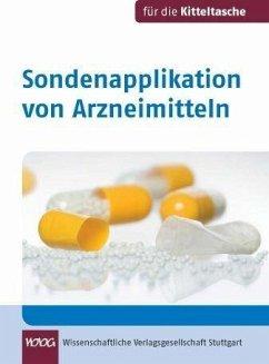 Sondenapplikation von Arzneimitteln (eBook, PDF)