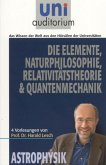 Die ElementeNaturphilosophie Relativitätstheorie Quantenmechanik (eBook, ePUB)
