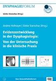 Evidenzentwicklung in der Dysphagiologie: Von der Untersuchung in die klinische Praxis (eBook, PDF)