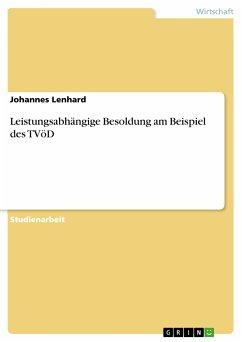Leistungsabhängige Besoldung am Beispiel des TVöD (eBook, PDF)