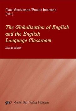 The Globalisation of English and the English Language Classroom (eBook, PDF)