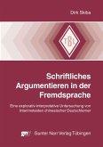 Schriftliches Argumentieren in der Fremdsprache (eBook, PDF)
