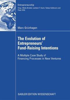 The Evolution of Entrepreneurs` Fund-Raising Intentions (eBook, PDF) - Grünhagen, Marc