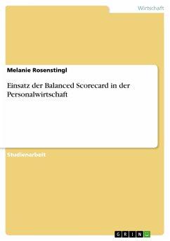 Einsatz der Balanced Scorecard in der Personalwirtschaft (eBook, PDF)