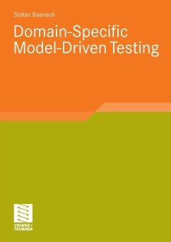 Domain-Specific Model-Driven Testing (eBook, PDF) - Bärisch, Stefan
