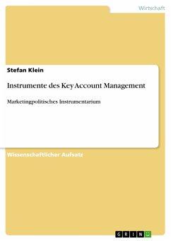 Instrumente des Key Account Management (eBook, PDF) - Klein, Stefan