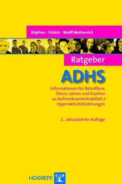 Ratgeber ADHS. 2., aktual. Aufl. (Reihe: Ratgeber Kinder- und Jugendpsychotherapie, Bd. 1) (eBook, PDF) - Döpfner, Manfred; Frölich, Jan; Metternich, Tanja Wolff