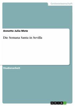 Die Semana Santa in Sevilla (eBook, PDF)