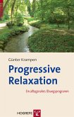 Progressive Relaxation (eBook, PDF)