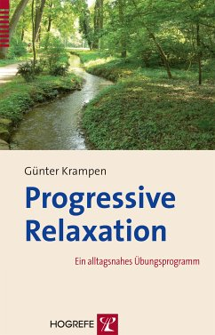Progressive Relaxation (eBook, PDF) - Krampen, Günter