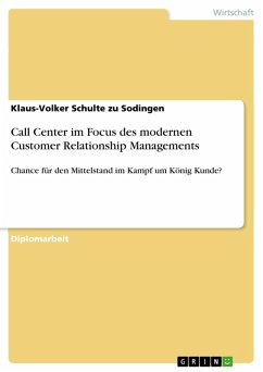 Call Center im Focus des modernen Customer Relationship Managements (eBook, PDF)