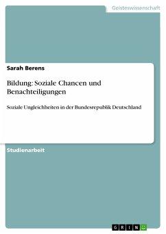 Bildung: Soziale Chancen und Benachteiligungen (eBook, PDF)