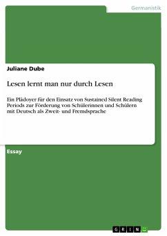 Lesen lernt man nur durch Lesen (eBook, PDF)