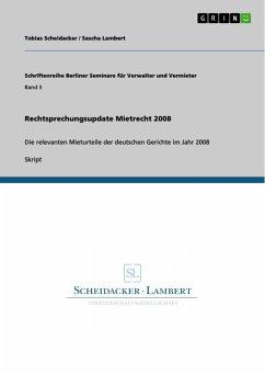 Rechtsprechungsupdate Mietrecht 2008 (eBook, PDF)