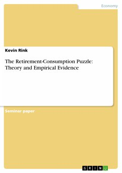The Retirement-Consumption Puzzle: Theory and Empirical Evidence (eBook, PDF) - Rink, Kevin