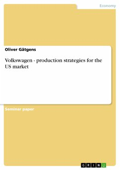 Volkswagen - production strategies for the US market (eBook, PDF)