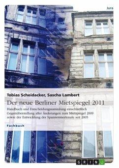Der neue Berliner Mietspiegel 2011 (eBook, ePUB) - Scheidacker, Tobias; Lambert, Sascha