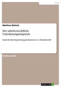 Der urheberrechtliche Unterlassungsanspruch (eBook, PDF)