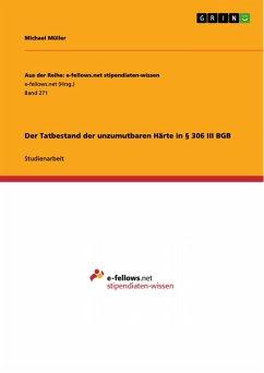 Der Tatbestand der unzumutbaren Härte in § 306 III BGB (eBook, PDF)