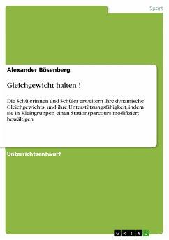 Gleichgewicht halten ! (eBook, PDF)