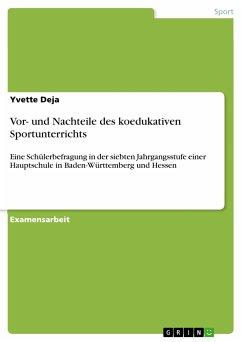 Vor- und Nachteile des koedukativen Sportunterrichts (eBook, PDF)