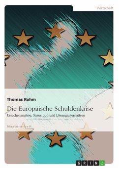 Die Europäische Schuldenkrise (eBook, PDF)