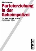 Parteierziehung in der Geheimpolizei (eBook, PDF)